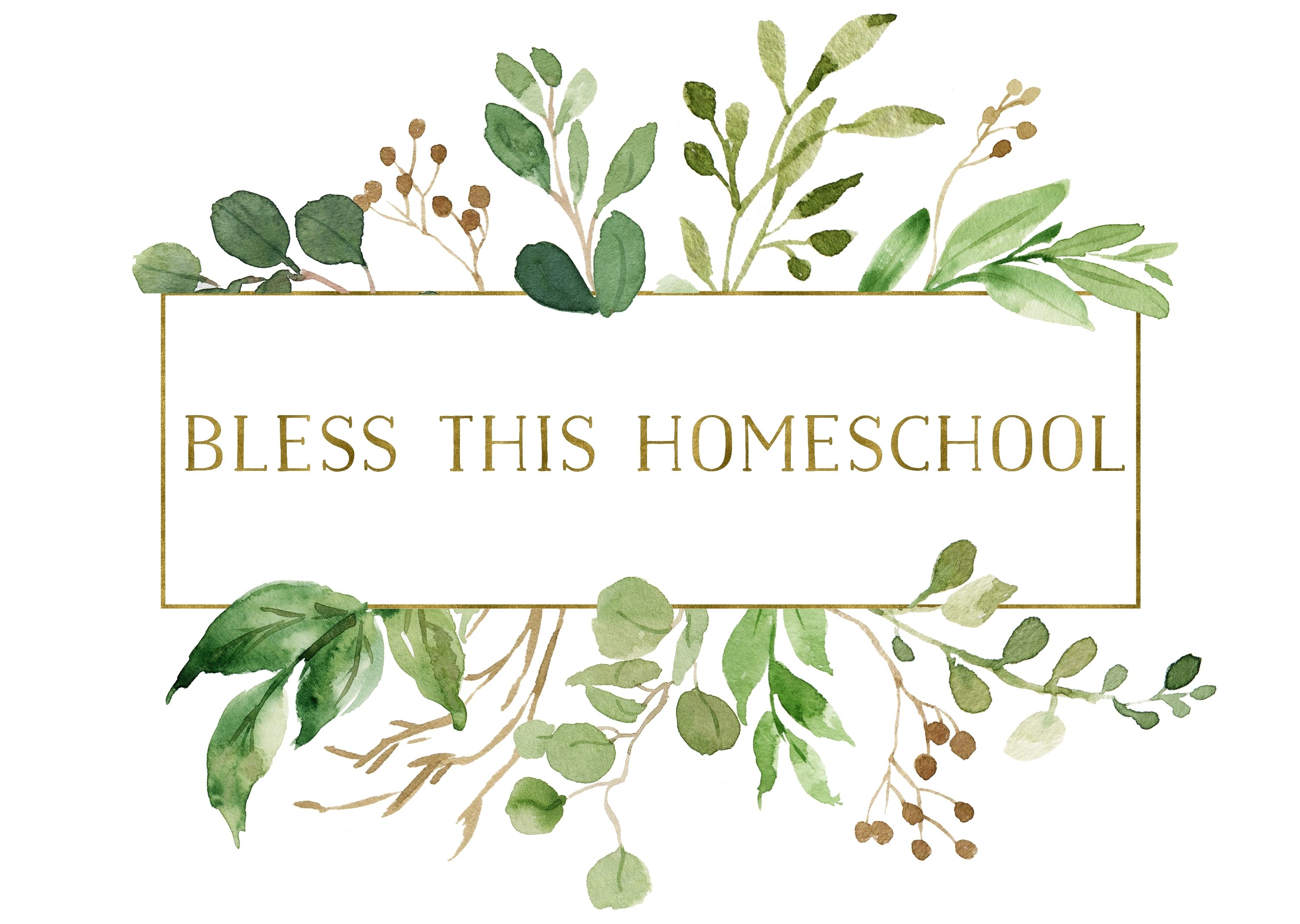 Bless This Homeschool